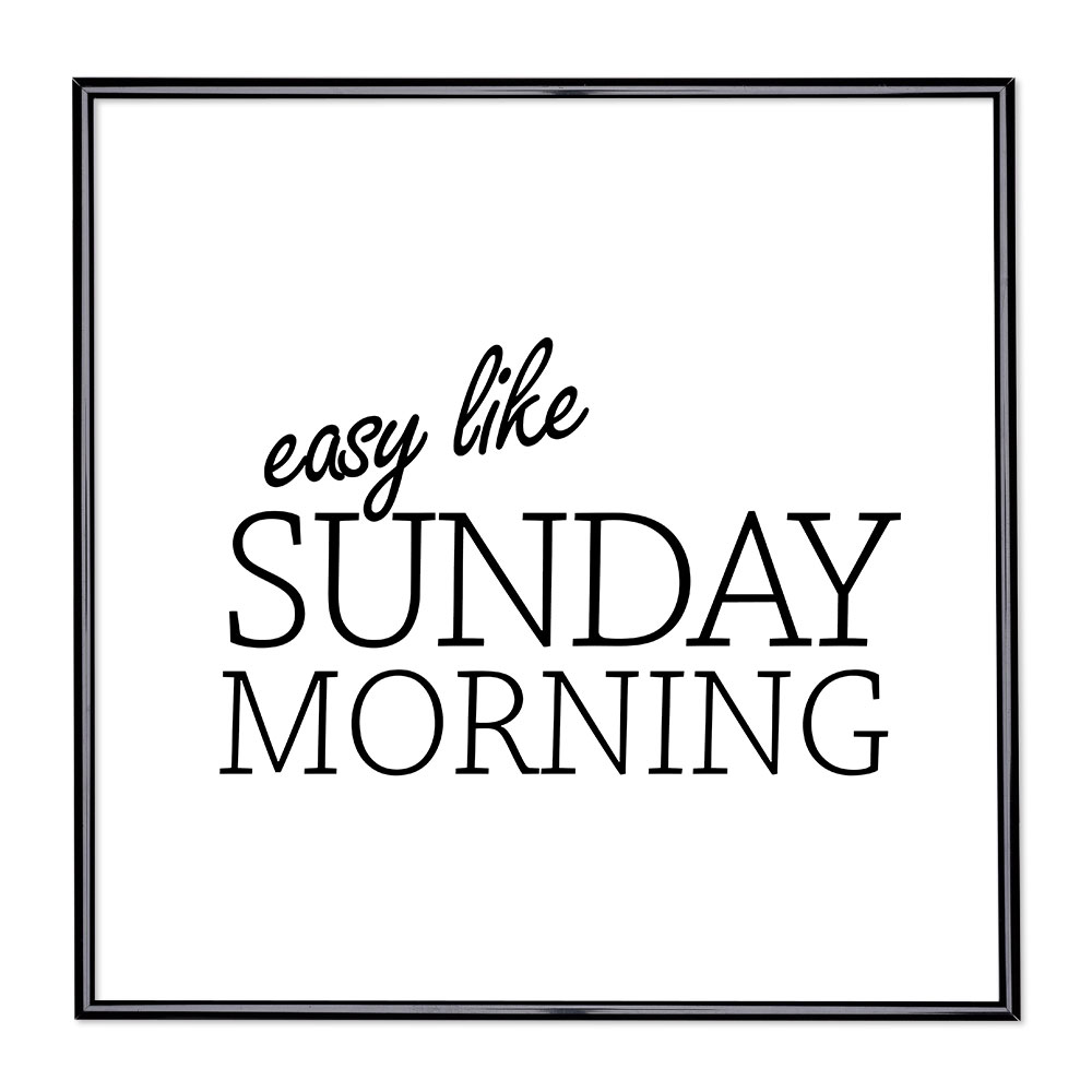 Cadre avec slogan - Easy Like Sunday Morning