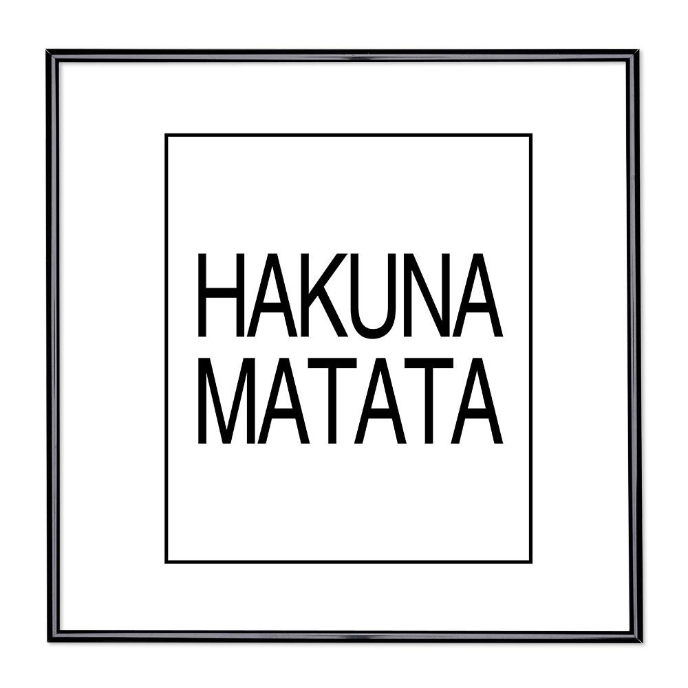 Cadre avec slogan : Hakuna Matata