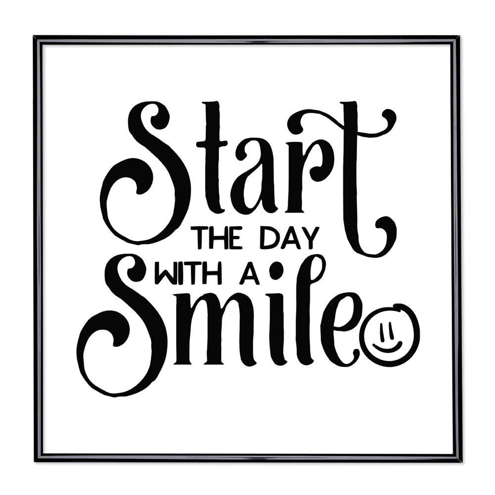 Cadre avec slogan : Start The Day with a Smile